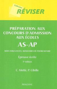 Préparation au concours d'admission aux écoles AS-AP : aides-soignant(e)s et auxiliaires de puériculture : épreuve écrite