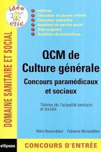 QCM de culture générale : concours paramédicaux et sociaux : thèmes de l'actualité sanitaire et sociale