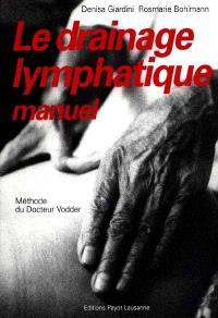 Le Drainage lymphatique manuel : méthode du docteur Vodder