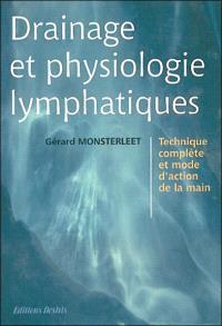 Drainage et physiologie lymphatiques : technique complète et mode d'action de la main