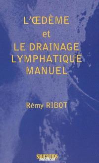 L'oedème et le drainage lymphatique manuel