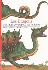Dragons : des monstres au pays des hommes