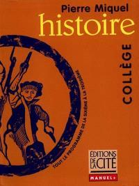 Histoire : tout le programme de la 6e à la 3e