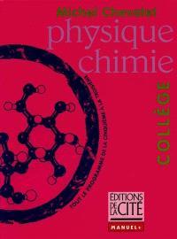 Physique chimie : tout le programme de la cinquième à la troisième