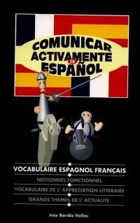 Comunicar activamente en espanol