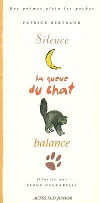 Silence, la queue du chat balance
