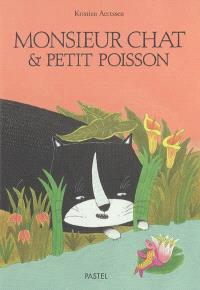 Monsieur Chat & Petit Poisson