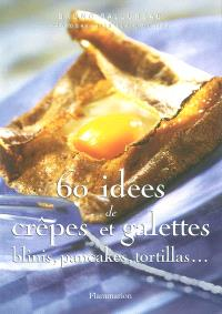 60 idées de crêpes et galettes