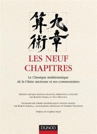 Les neuf chapitres : le classique mathématique de la Chine ancienne et ses commentaires