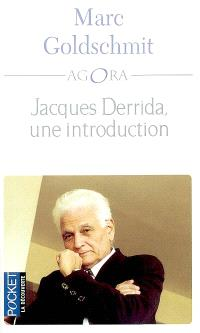 Jacques Derrida : une introduction
