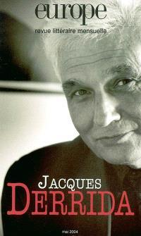 Europe. n° 901, Jacques Derrida