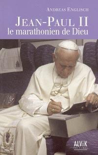 Jean-Paul II : le marathonien de Dieu