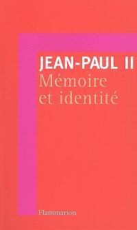 Mémoire et identité : conversations au passage entre deux millénaires