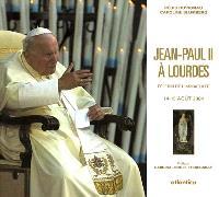 Jean-Paul II à Lourdes : pèlerin de l'Immaculée, 14-15 août 2004