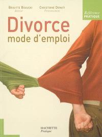 Divorce : mode d'emploi