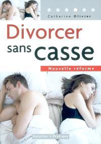Divorcer sans casse