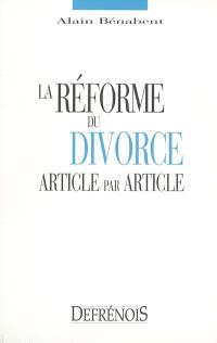 La réforme du divorce : article par article