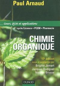 Chimie organique : cours, QCM et applications : 1er cycle-licence, PCEM, pharmacie