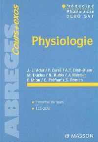 Physiologie : médecine, pharmacie, Deug SVT