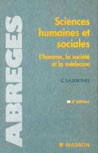 Sciences humaines et sociales : l'homme, la société et la médecine