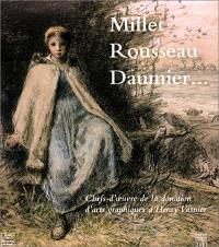 Millet, Rousseau, Daumier... : chefs-d'oeuvre de la donation d'arts graphiques d'Henri Vasnier