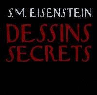 Sergueï Eisenstein, dessins secrets