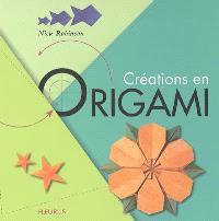 Créations en origami : 34 modèles pas à pas