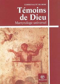 Témoins de Dieu : martyrologe universel