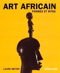 Art africain : formes et rites