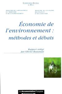 Economie de l'environnement : méthodes et débats : rapport