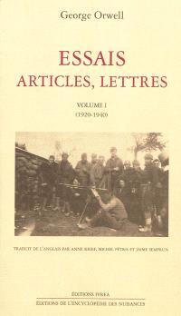Essais, articles, lettres. Volume 1, 1920-1940