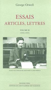 Essais, articles, lettres. Volume 3, 1943-1945