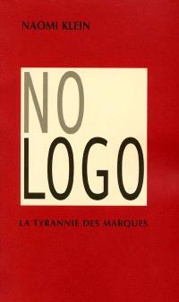 No logo : la tyrannie des marques