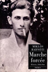 Marche forcée : oeuvres, 1930-1944