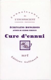 Cure d'ennui : écrivains hongrois autour de Sandor Férenczi