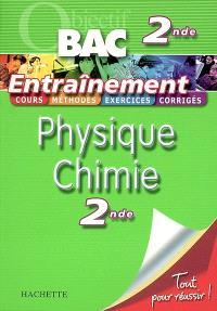 Physique chimie 2de : cours, méthodes, exercices, corrigés