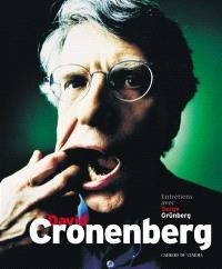 David Cronenberg : entretiens avec Serge Grünberg