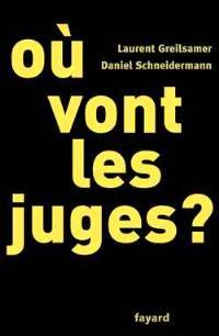 Où vont les juges ?