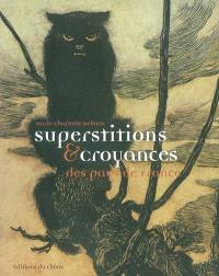 Superstitions et croyances des pays de France