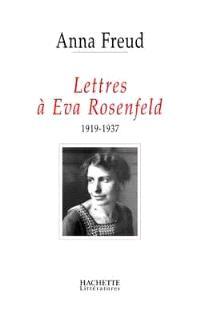 Lettres à Eva Rosenfeld (1919-1937)