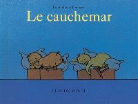 Tromboline et Foulbazar, Le cauchemar