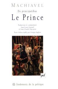Le prince = De principatibus