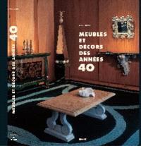 Meubles et décors des années 40
