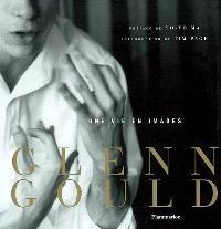 Glenn Gould, une vie en images