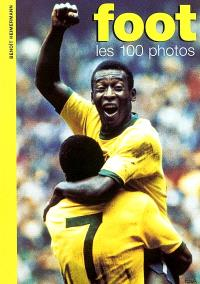 Foot : les 100 photos