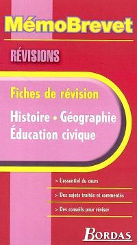 Histoire, géographie, éducation civique : fiches de révision