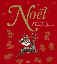 Noël : le livre des contes, des poésies et des chansons