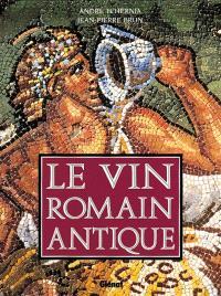 Le goût du vin romain antique