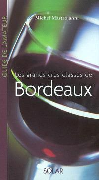 Guide de l'amateur de bordeaux