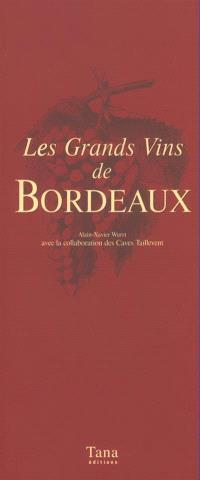 Les grands vins de Bordeaux
